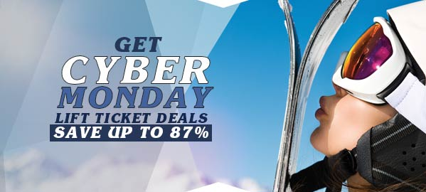Get Cyber Monday Ski Ticket Deals at Your Favorite Resorts